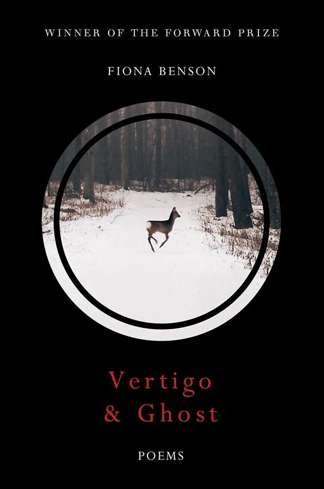 Fiona Benson - Vertigo & Ghost (Hcvr)