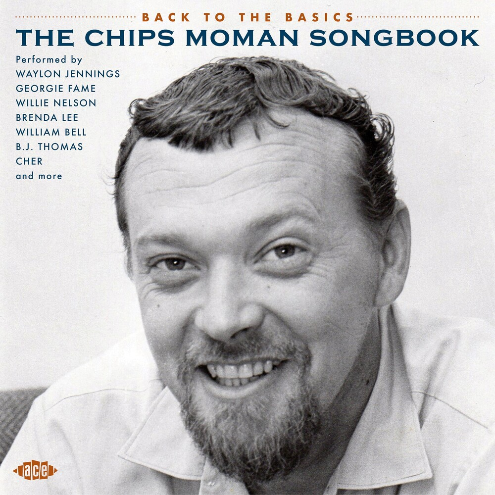 Back To The Basics: Chips Moman Songbook / Various - Back To The Basics: Chips Moman Songbook / Various