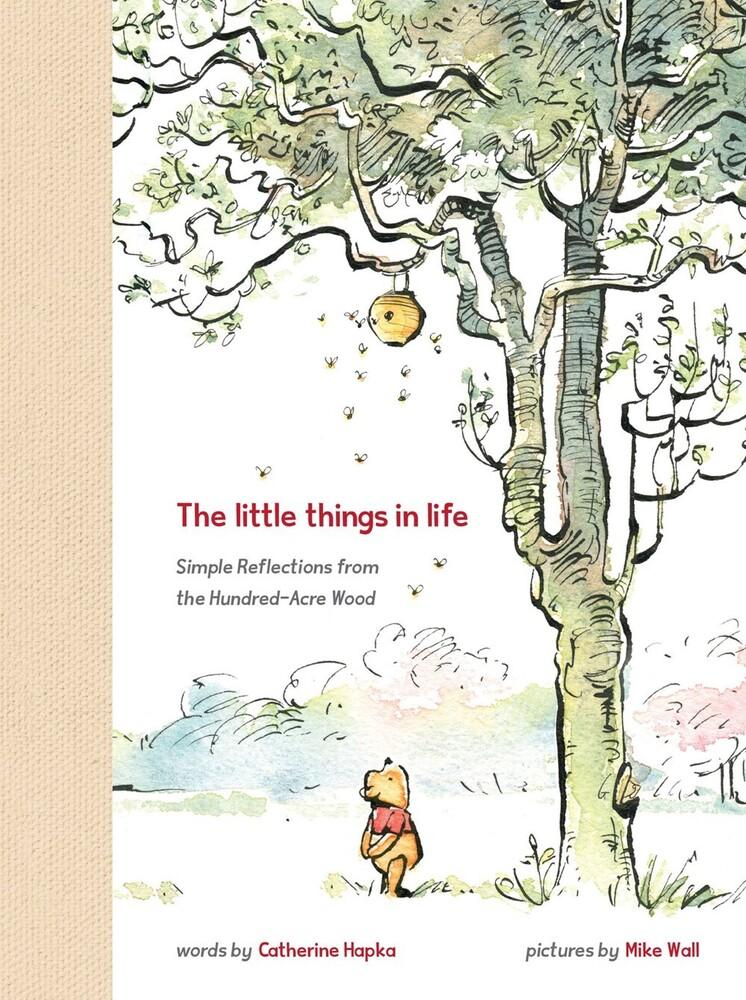 Catherine Hapka  / Disney Storybook Art Team - Winnie The Pooh The Little Things In Life (Hcvr)
