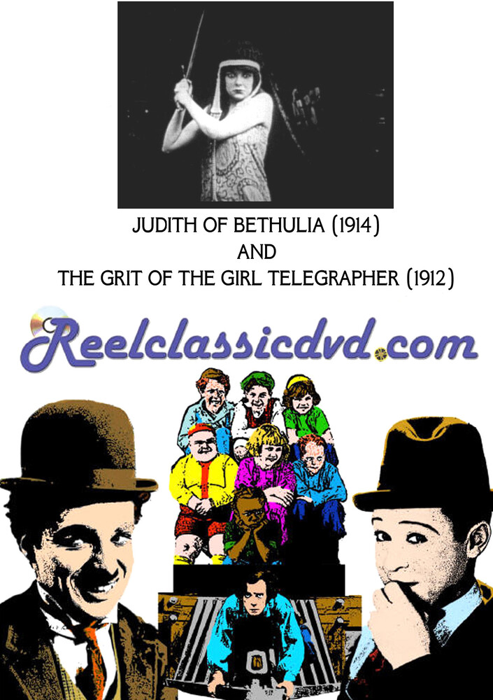 Judith of Bethulia (1914) and the Grit of the - Judith Of Bethulia (1914) And The Grit Of The