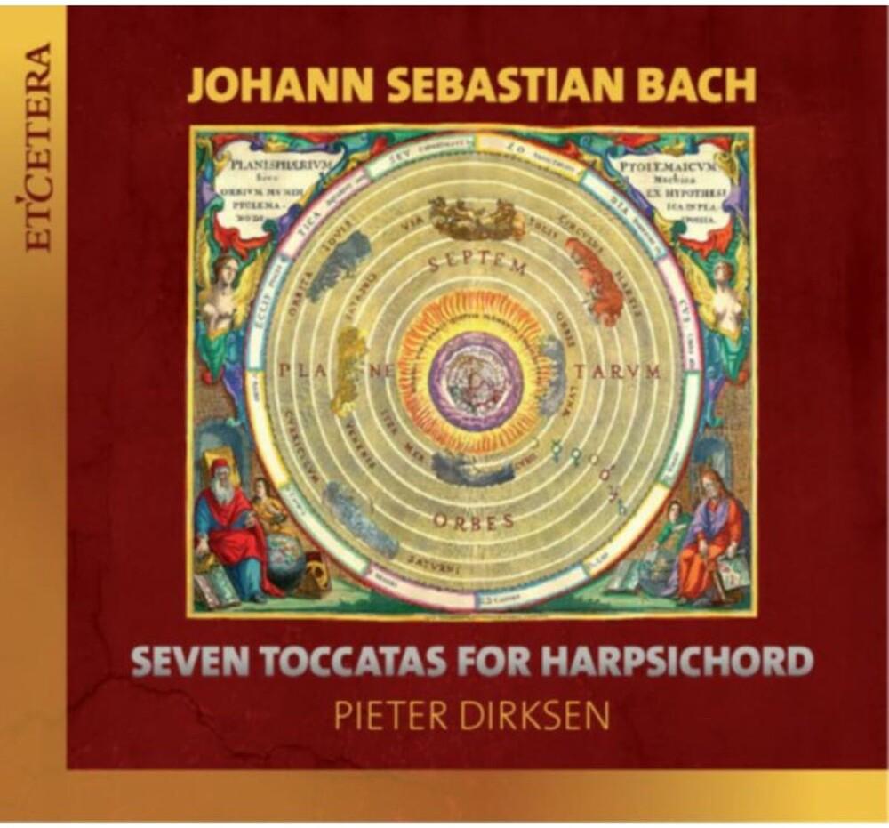 Pieter Dirksen - Js Bach: Seven Toccatas For Harpsichord