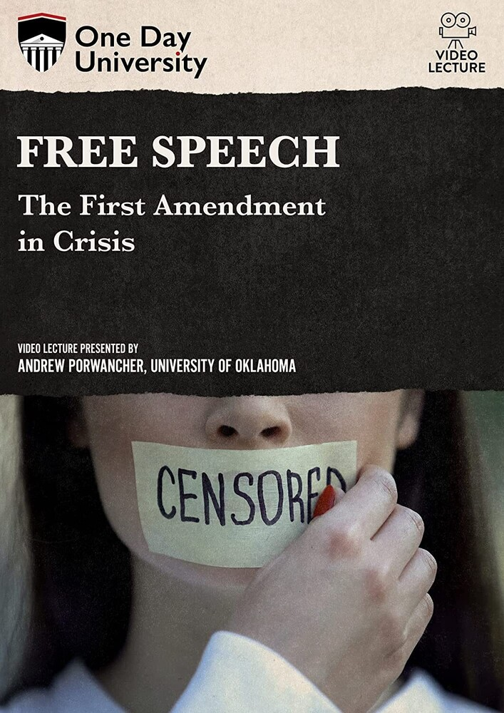 Free Speech: The First Amendment in Crisis - Free Speech: The First Amendment In Crisis