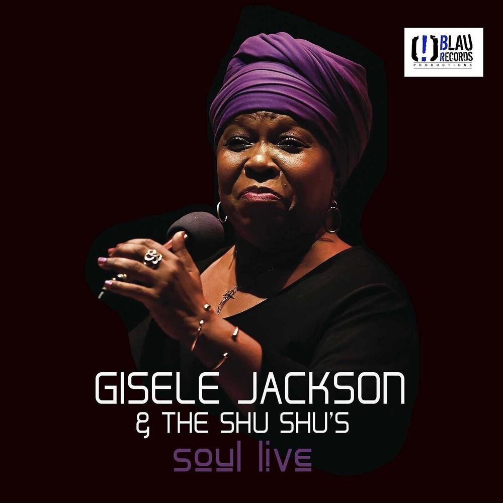 Gisele Jackson  & The Shu Shu's - Soul Live (Spa)