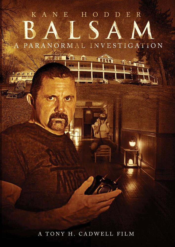 Balsam: A Paranormal Investigation - Balsam: A Paranormal Investigation