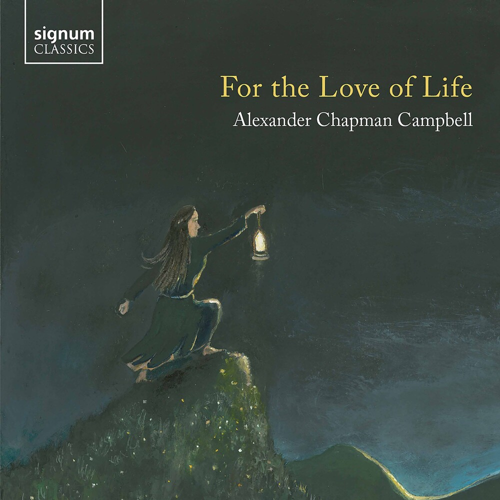 Campbell - For The Love Of Life