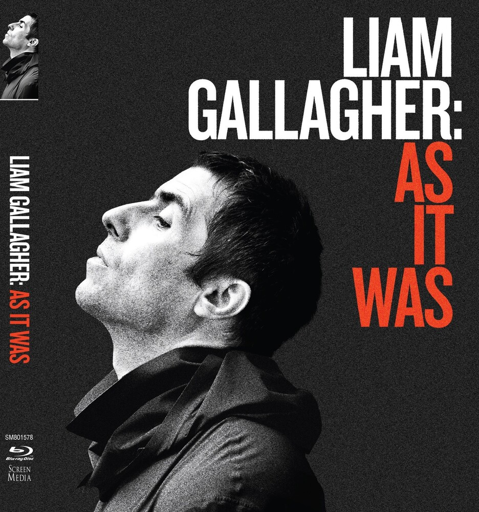 - Liam Gallagher: As It Was