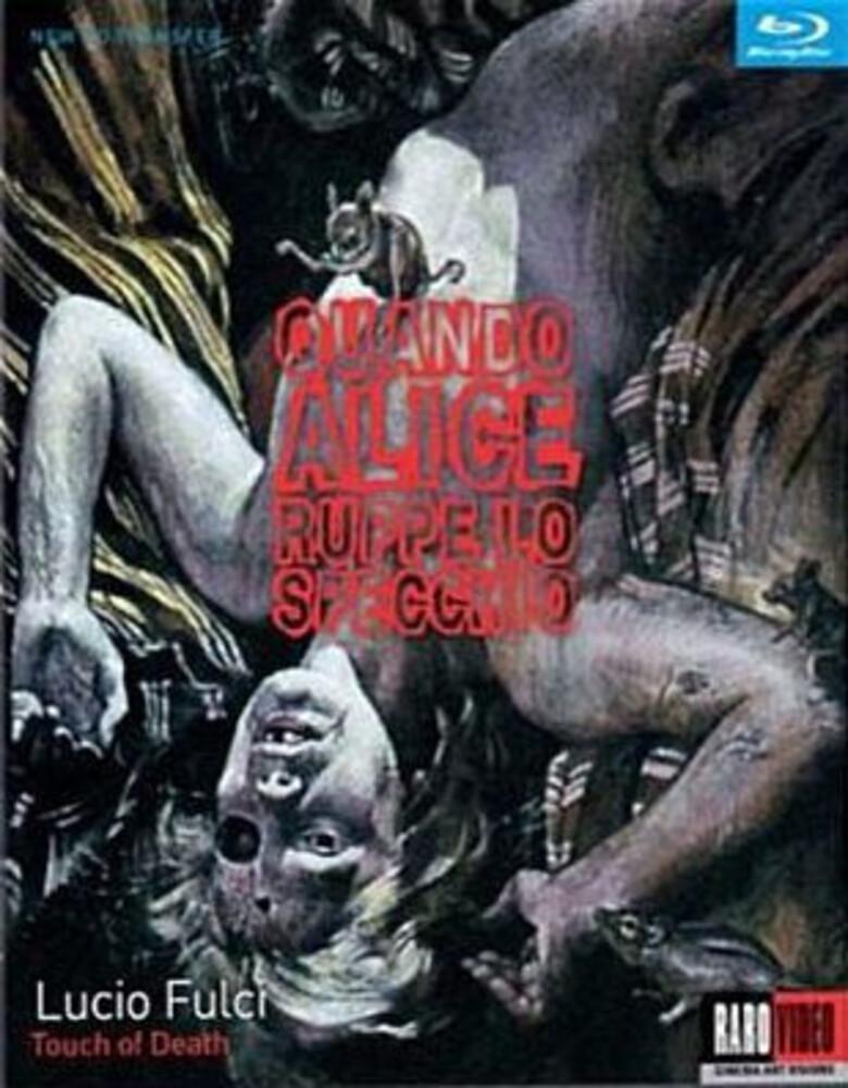 - Touch of Death (Quando Alice, Ruppe Lo Specchio)