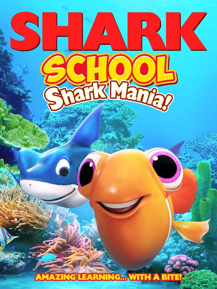 - Shark School: Shark-Mania