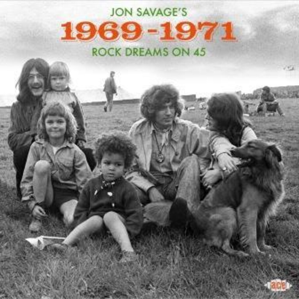 Jon Savages 1969-1971 Rock Dreams On 45 / Var - Jon Savage's 1969-1971: Rock Dreams On 45 / Various