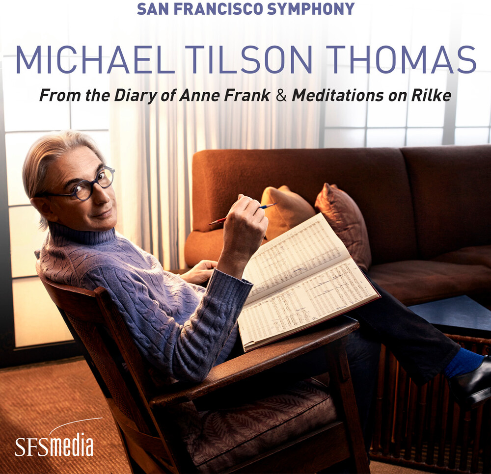 Michael Thomas Tilson / San Francisco Symphony - Michael Tilson Thomas: From Diary Of Anne Frank
