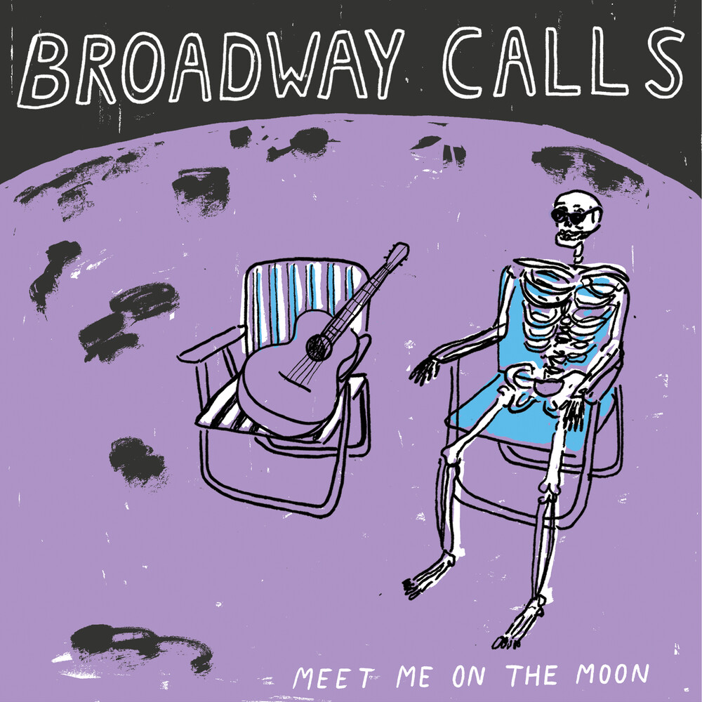 Broadway Calls - Meet Me On The Moon