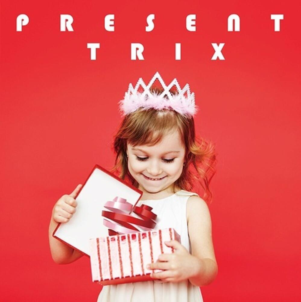 Trix - Present (Jpn)