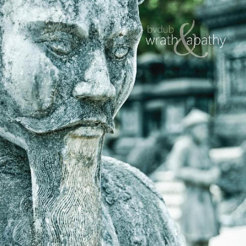 bvdub - Wrath And Apathy