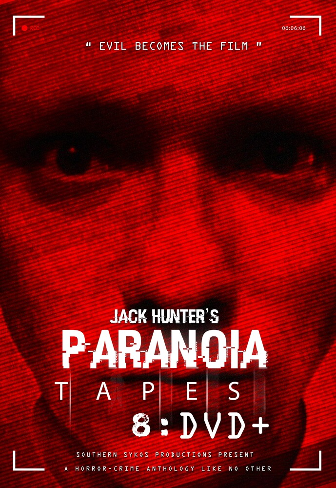 - Jack Hunter's Paranoia Tapes 8: DVD+