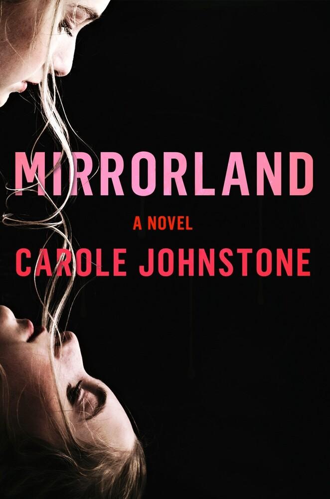 - Mirrorland: A Novel