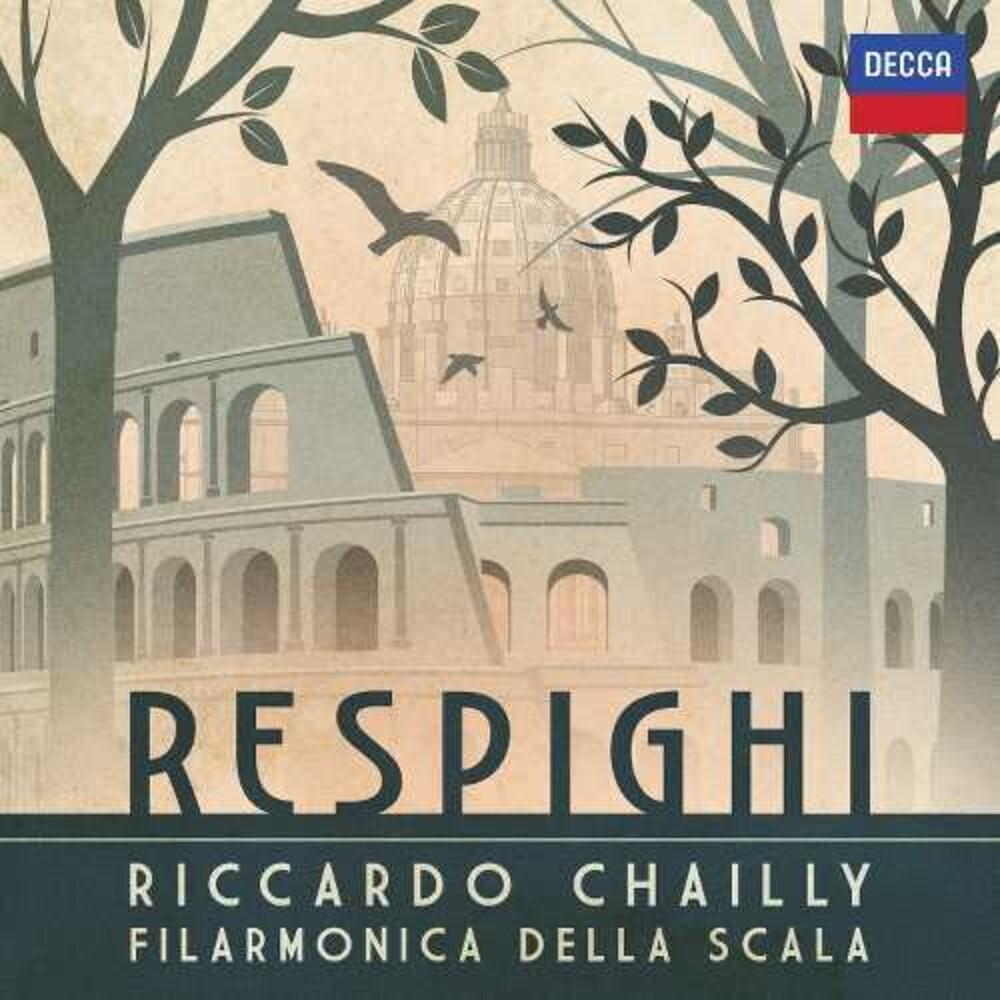 Riccardo Chailly / Orchestra Filarmonica Della - Respighi (Uk)