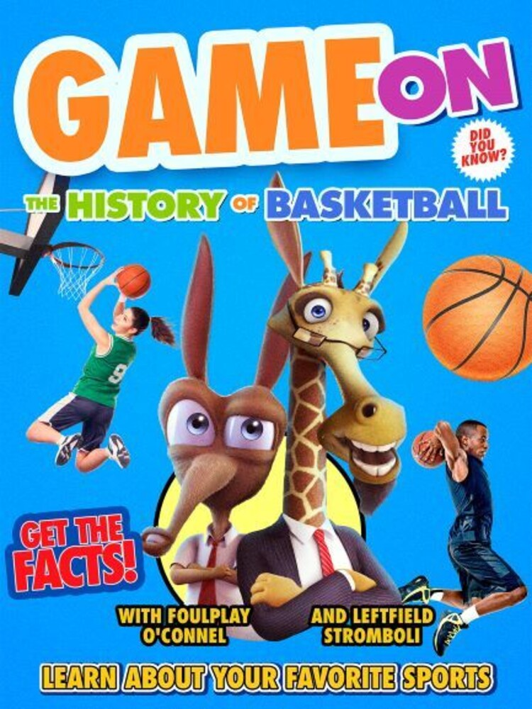 Erik Nilsen - Game On: The History Of Basketball