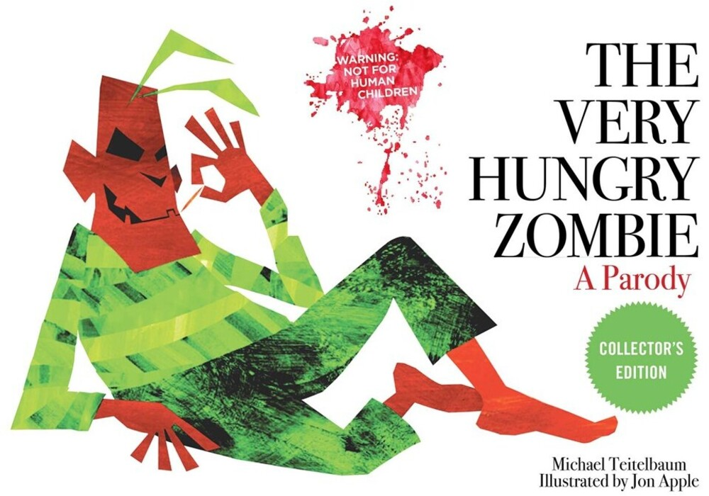 - The Very Hungry Zombie: A Parody