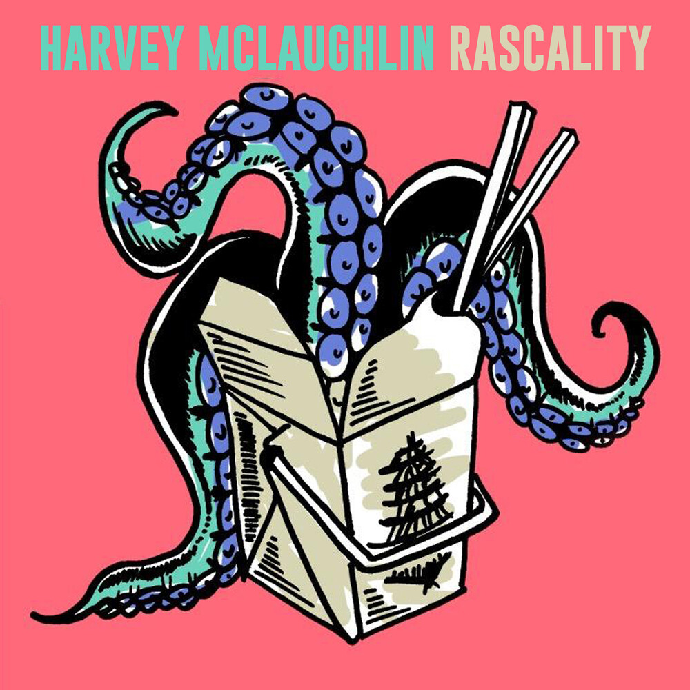 Harvey McLaughlin - Rascality