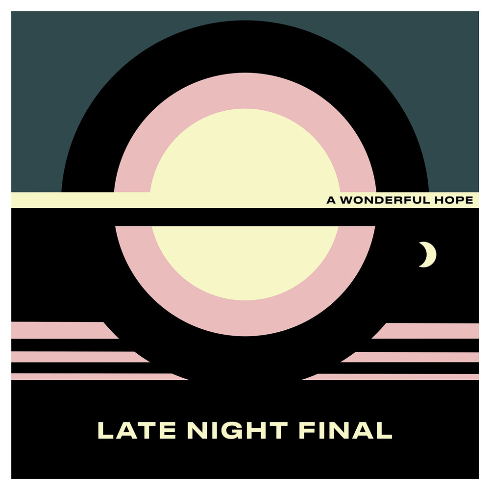 Late Night Final - Wonderful Hope [Indie Exclusive] (Yellow Vinyl) (Ylw) [Indie Exclusive]