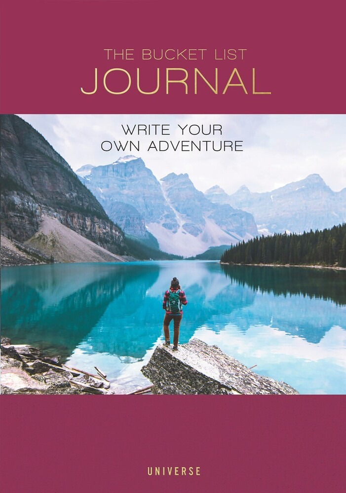- The Bucket List Journal: Write Your Own Adventure