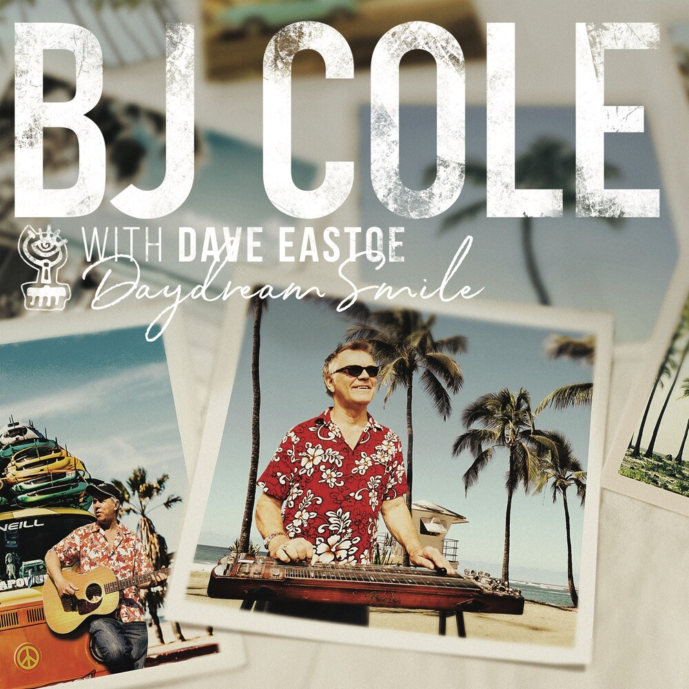 B Cole J / Eastoe,Dave - Daydream Smile