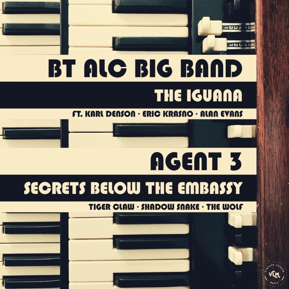 Agent 3 / Bt Alc Big Band - The Iguana / Secrets From Below The Embassy