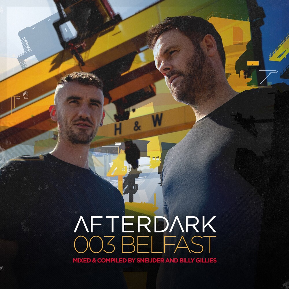 Sneijder / Billy Gillies - Afterdark 003