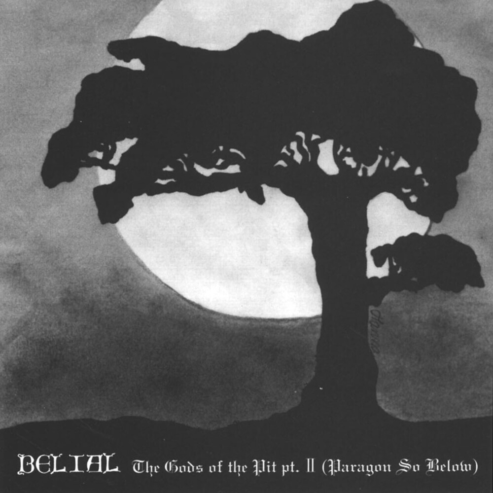 Belial - Gods Of The Pit Ii