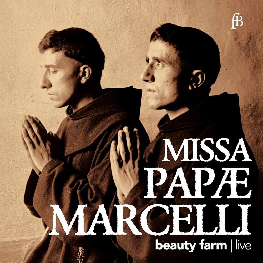 Palestrina / Beauty Farm - Missa Papae Marcelli