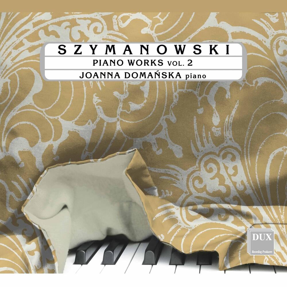 Szymanowski / Domanska - Piano Works 2
