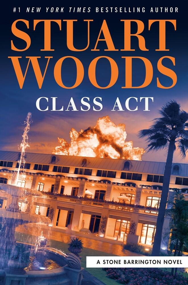 Stuart Woods - Class Act: A Stone Barrington Novel