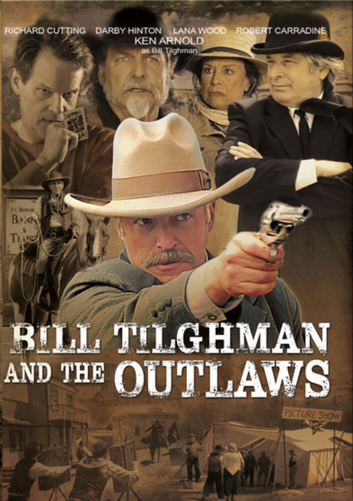 - Bill Tilghman And The Outlaws