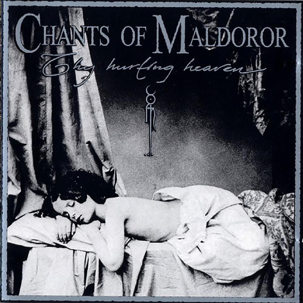 Chants Of Maldoror - Thy Hurting Heaven