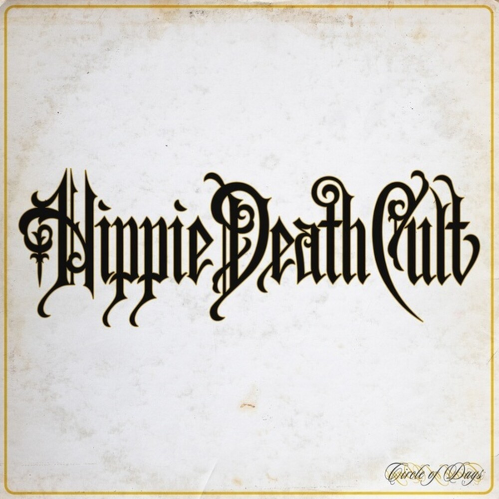 Hippie Death Cult - Circle Of Days (Blue) [Colored Vinyl] (Org)