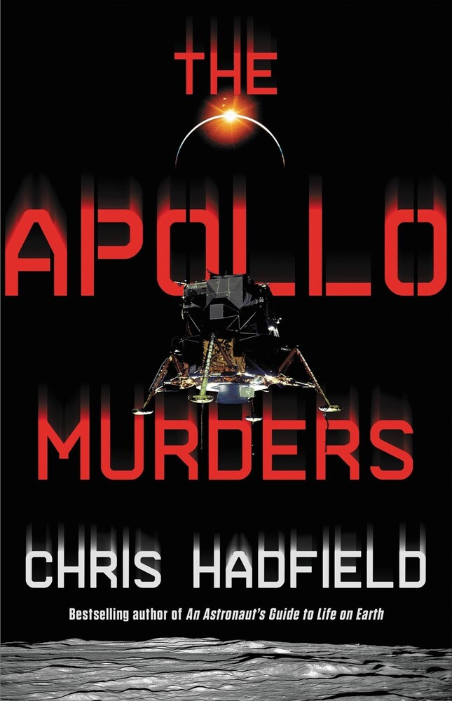 Chris Hadfield - Apollo Murders (Hcvr)