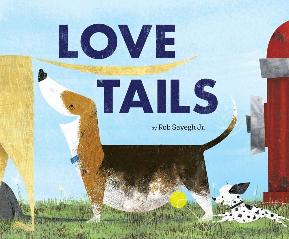 Sayegh Rob Jr - Love Tails (Hcvr) (Ill)