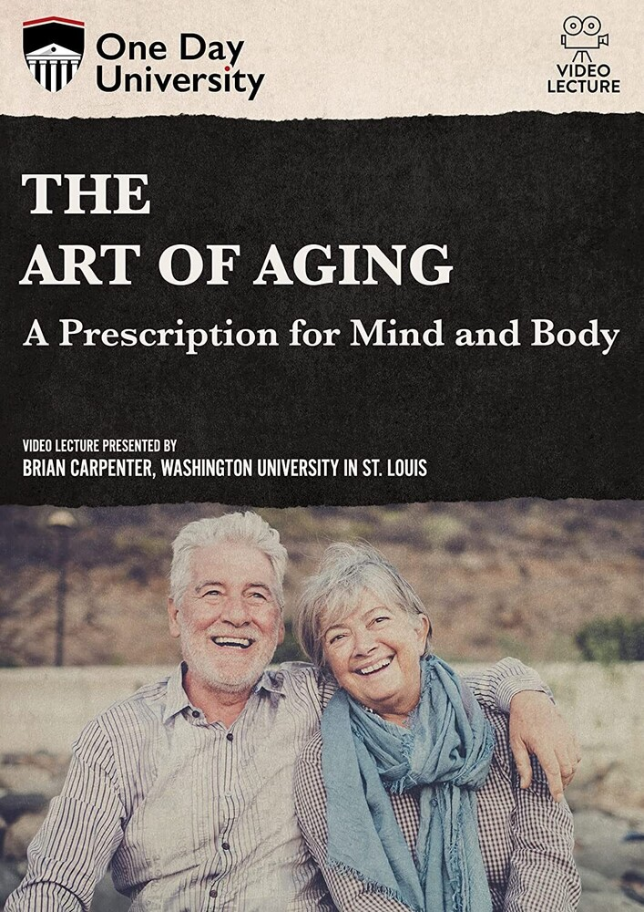 - Art Of Aging: A Prescription For Mind And Body