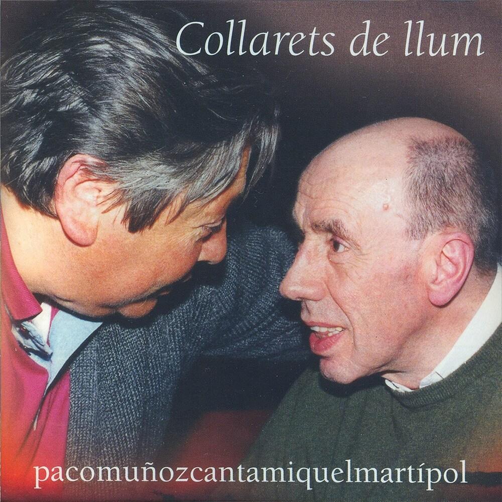 Paco Muñoz - Collarets De Llum (Canta Miiquel Mati I Pol) (Spa)