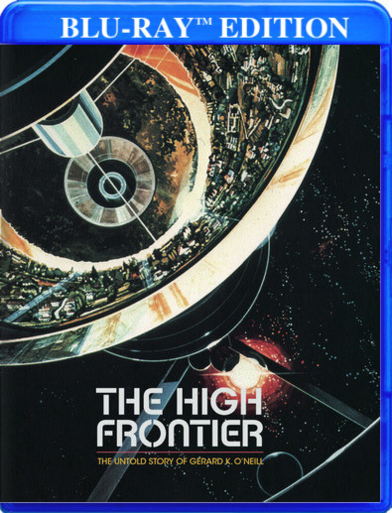High Frontier: Untold Story of Gerard K O'Neill - High Frontier: Untold Story Of Gerard K O'neill