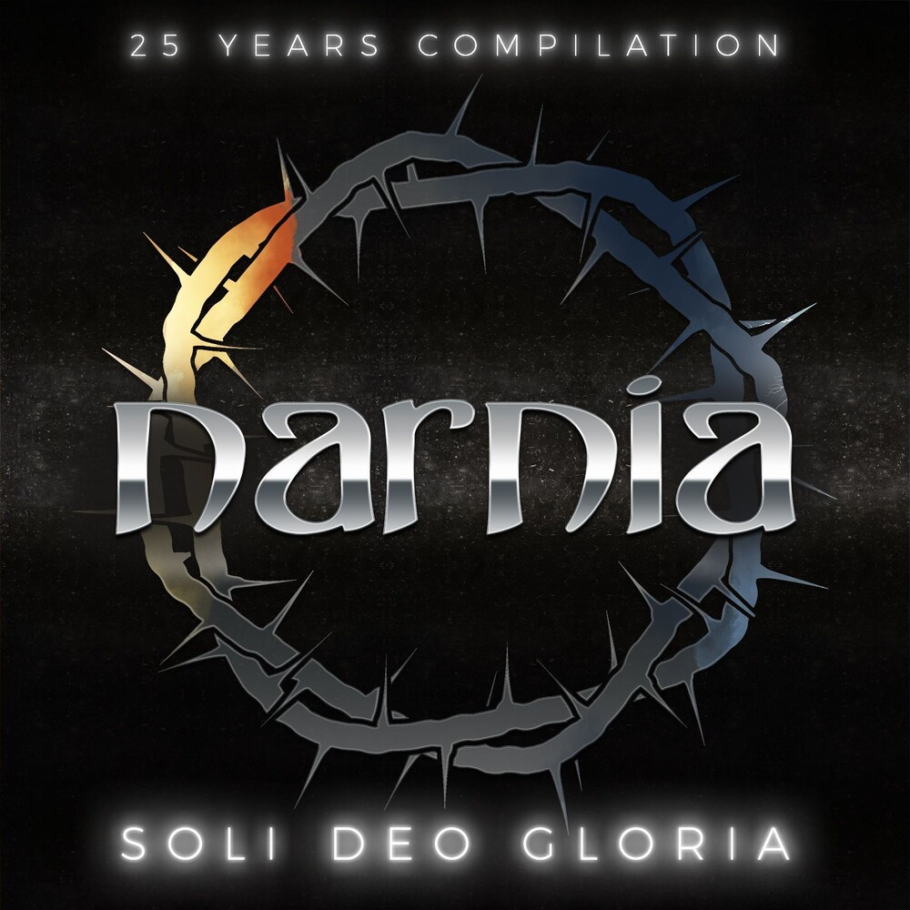 Narnia - Soli Deo Gloria - 25 Years Compilation
