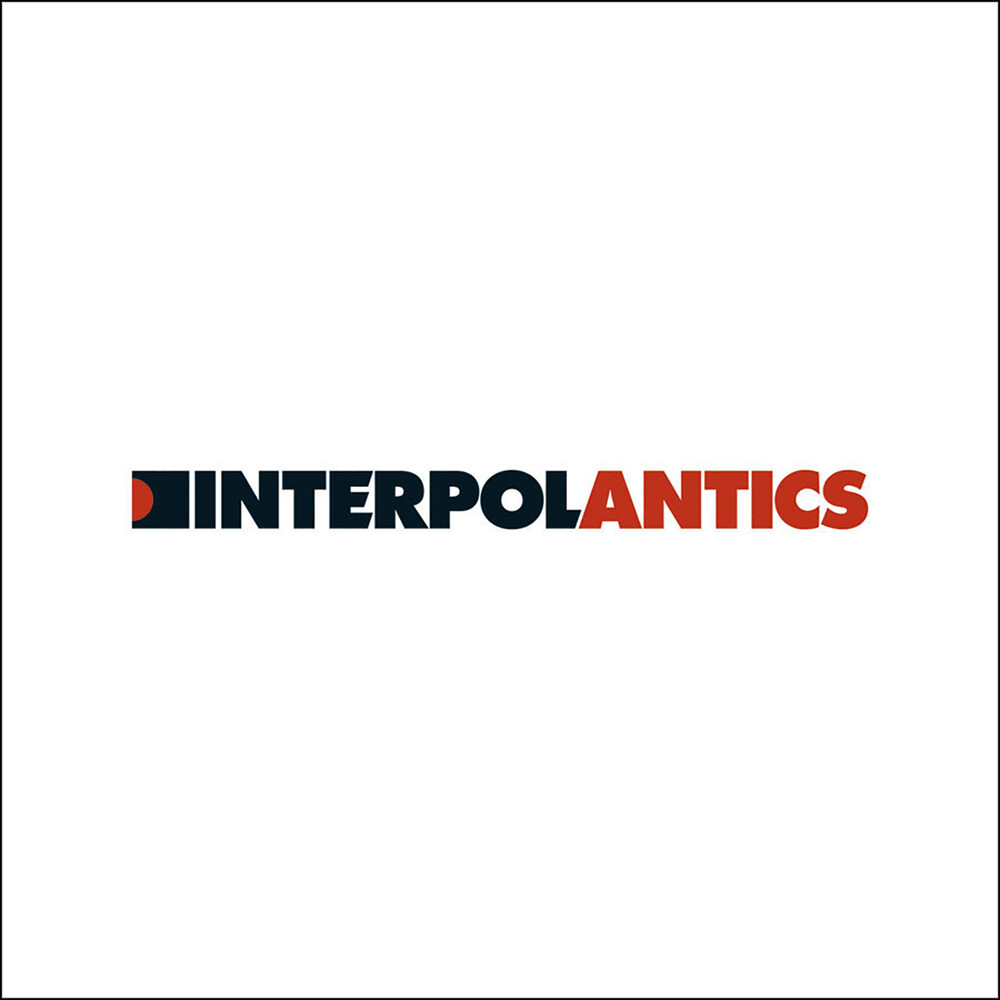 Interpol - Antics [Limited Edition White LP]