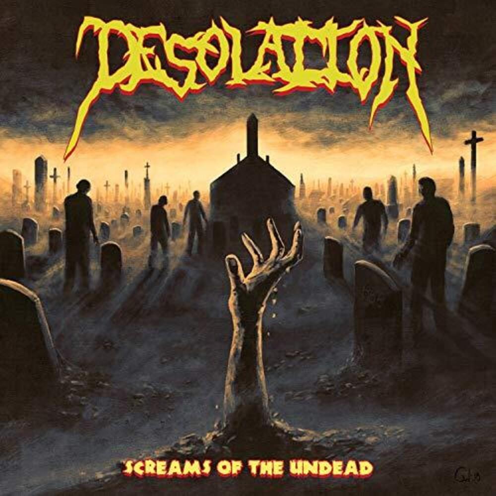 Desolation - Screams Of The Undead