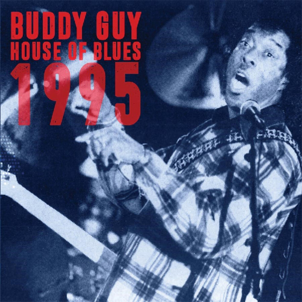 Buddy Guy - House Of Blues 1995 (2pk)