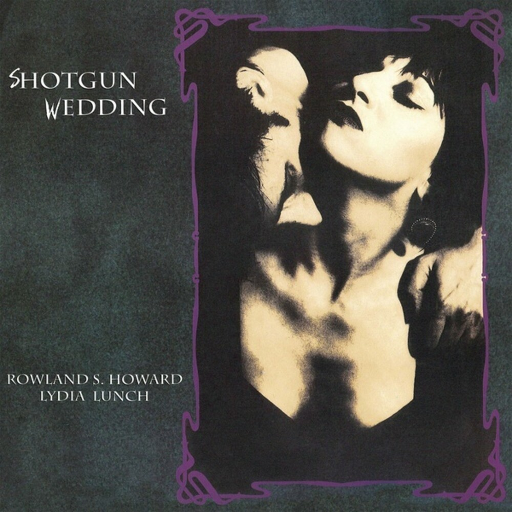 Lydia Lunch & Howard,Rowland S - Shotgun Wedding