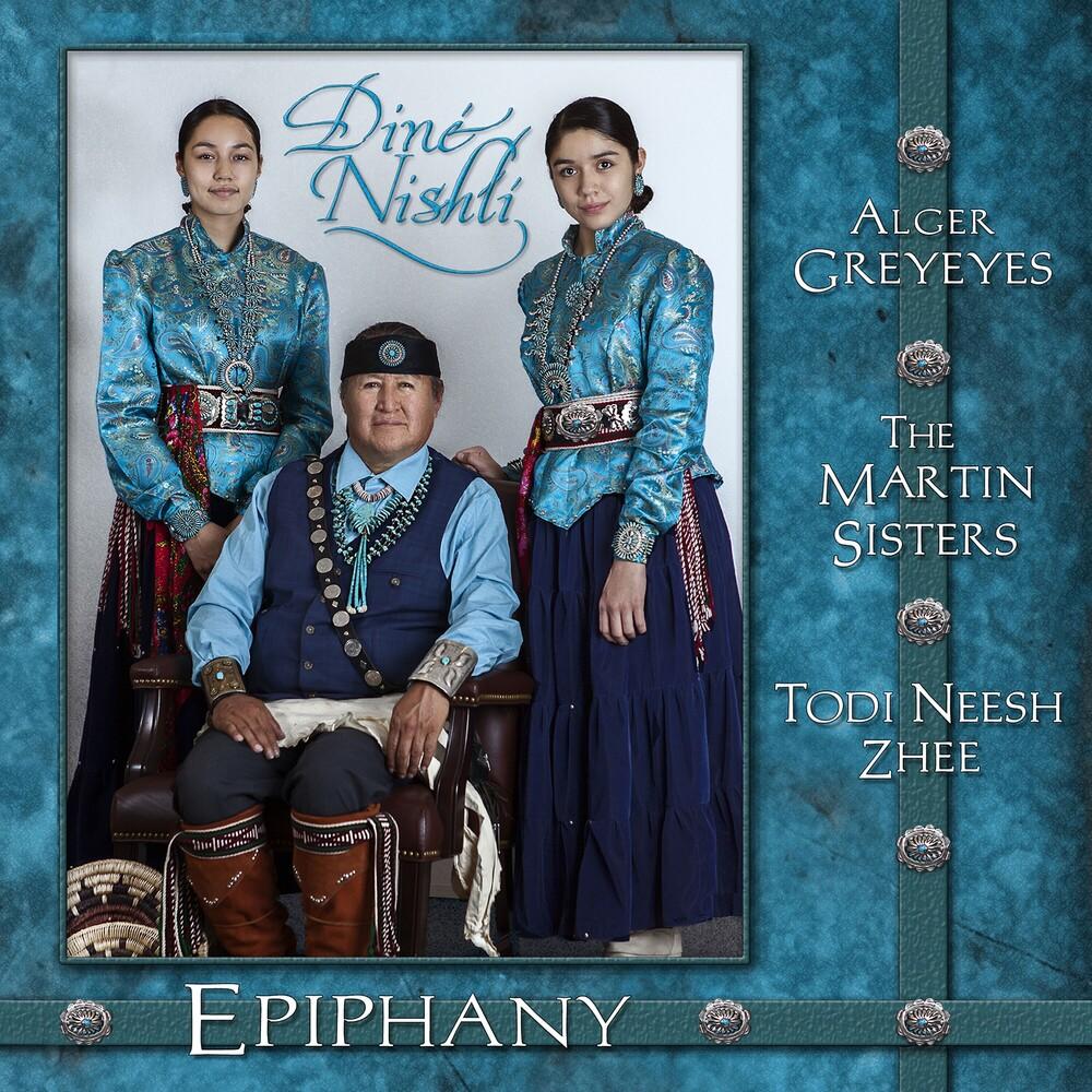 Alger Greyeyes / Martin Sisters /Neesh Zhee,Todi - Epiphany