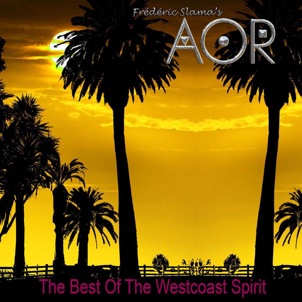 Aor - The Best Of The Westcoast Spirit