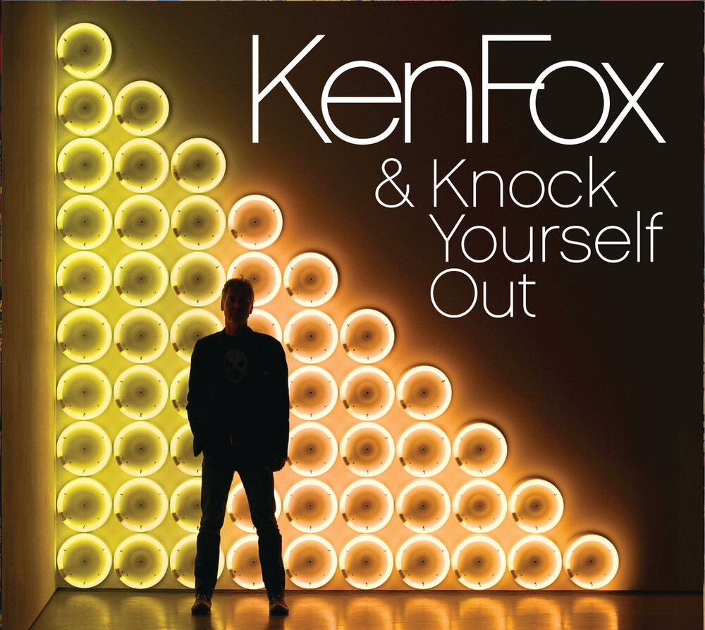 Ken Fox - Ken Fox & Knock Yourself Out