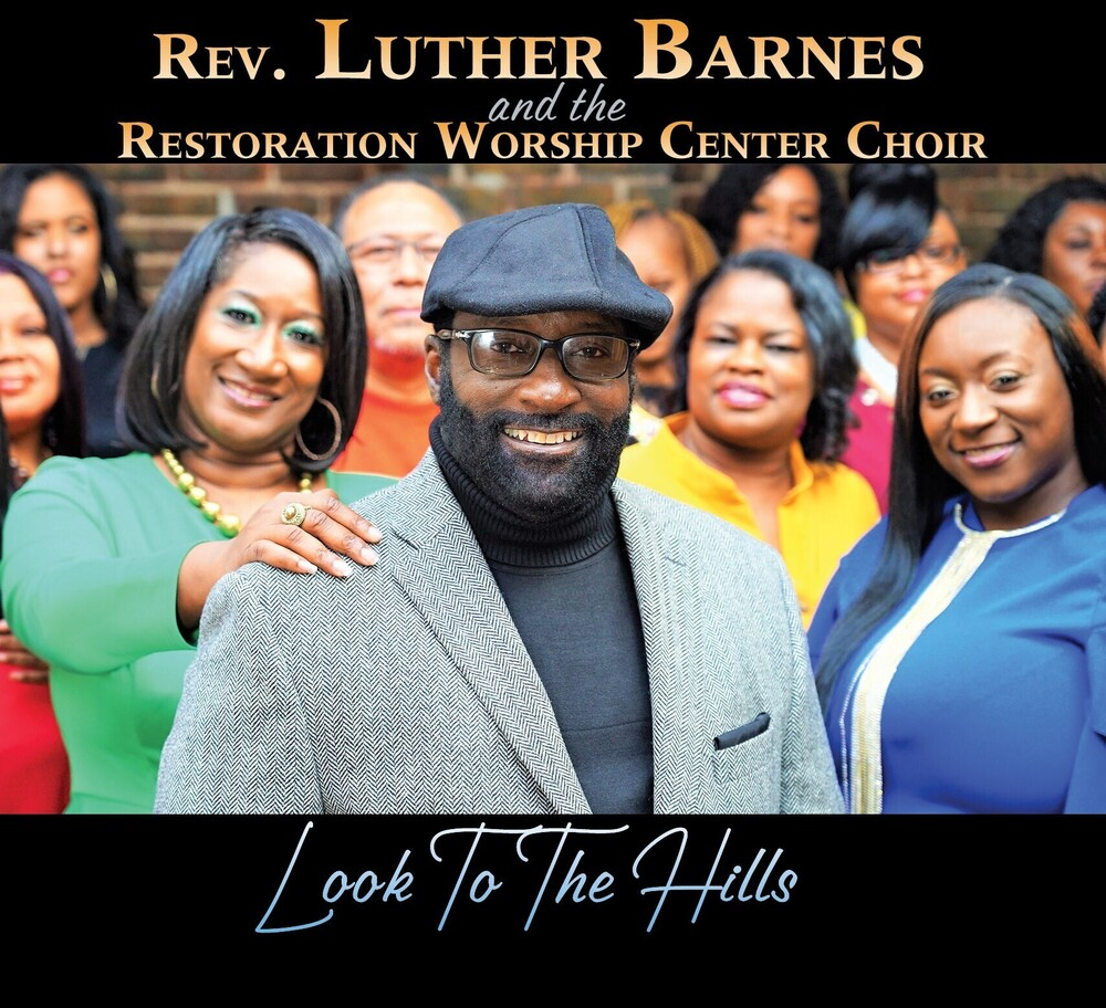 Rev. Luther Barnes - Look To The Hills
