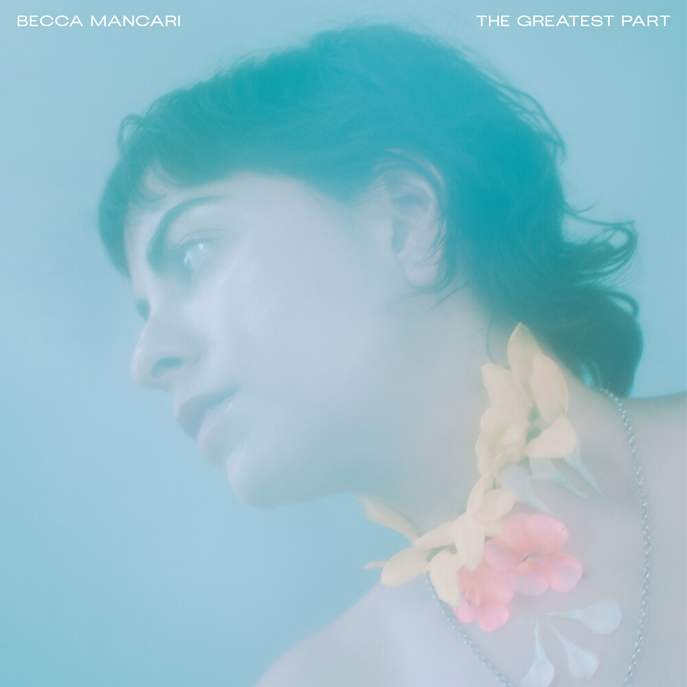 Becca Mancari - Greatest Part [Clear LP]
